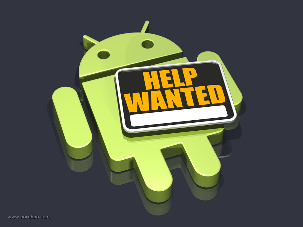 Android Help Wanted