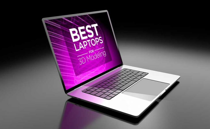 best laptops for 3d modeling